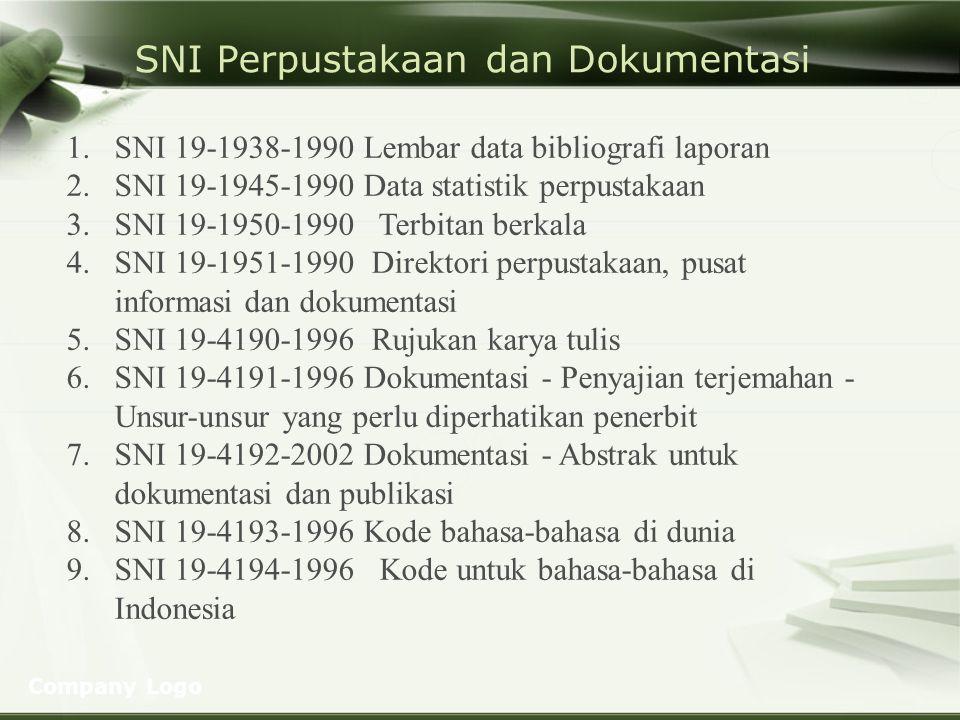 SNI Perpustakaan dan Dokumentasi
