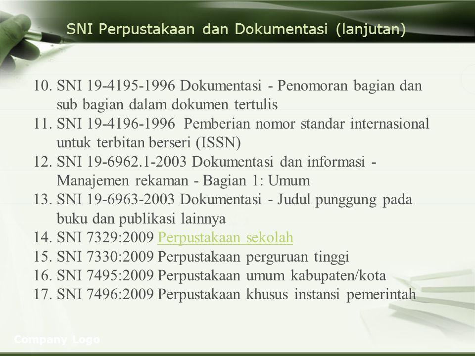 SNI Perpustakaan dan Dokumentasi (lanjutan)