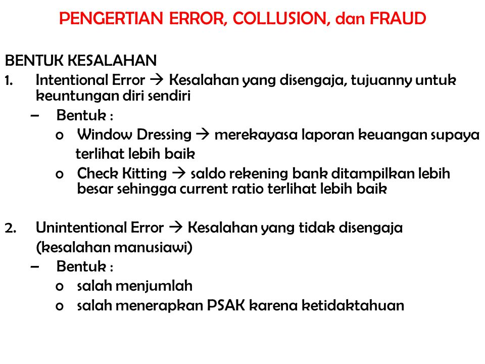 PENGERTIAN ERROR, COLLUSION, dan FRAUD