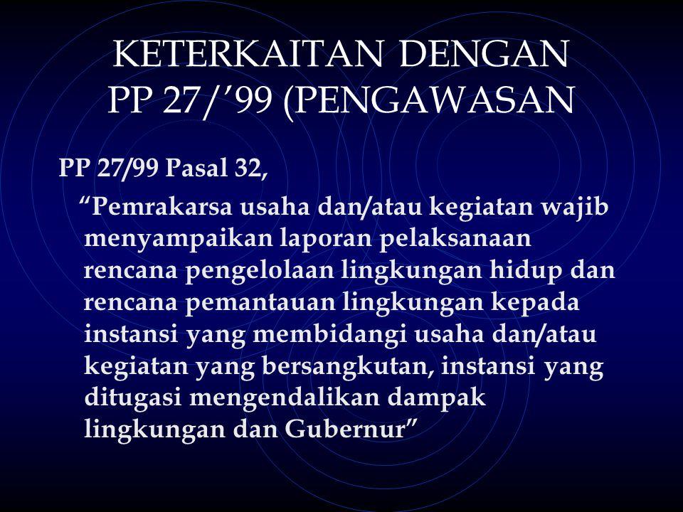 KETERKAITAN DENGAN PP 27/'99 (PENGAWASAN