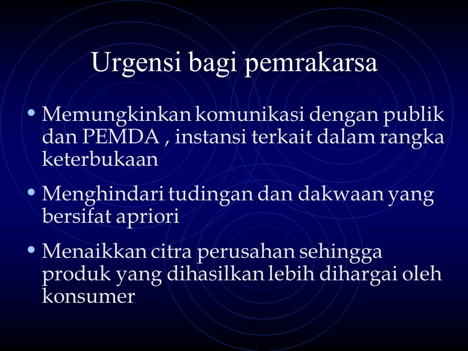Urgensi bagi pemrakarsa