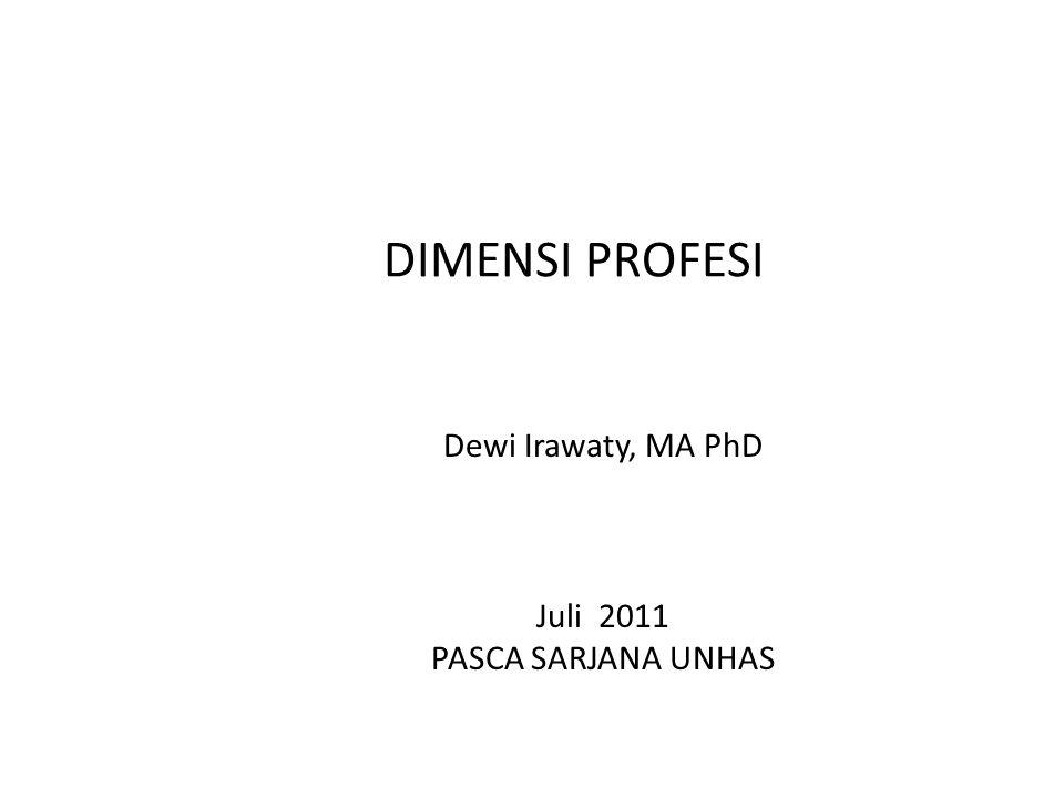 Dewi Irawaty, MA PhD Juli 2011 PASCA SARJANA UNHAS