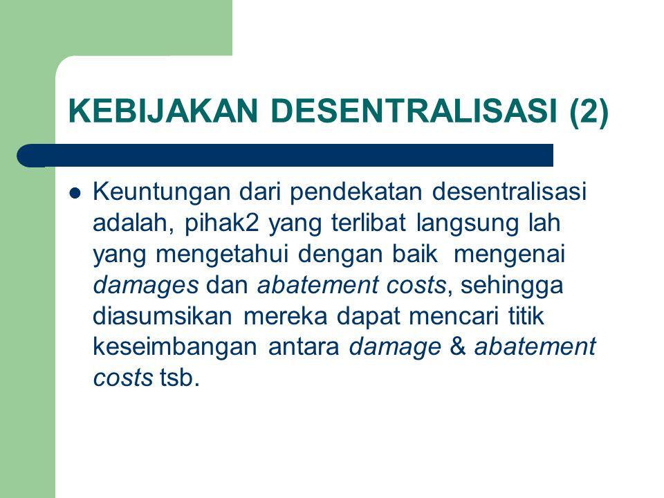 KEBIJAKAN DESENTRALISASI (2)