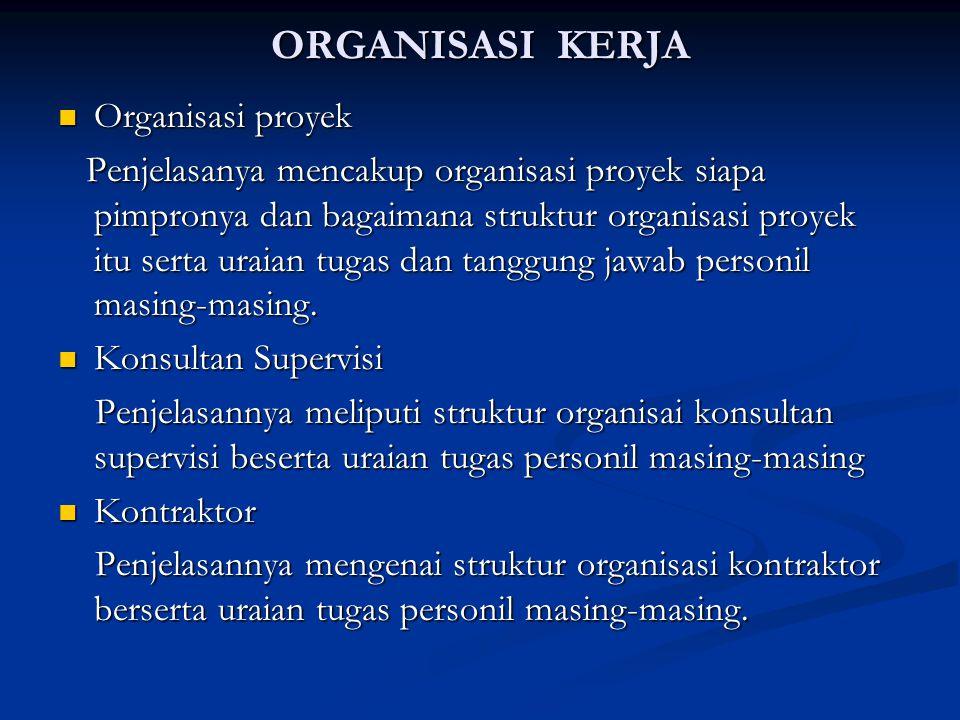 ORGANISASI KERJA Organisasi proyek