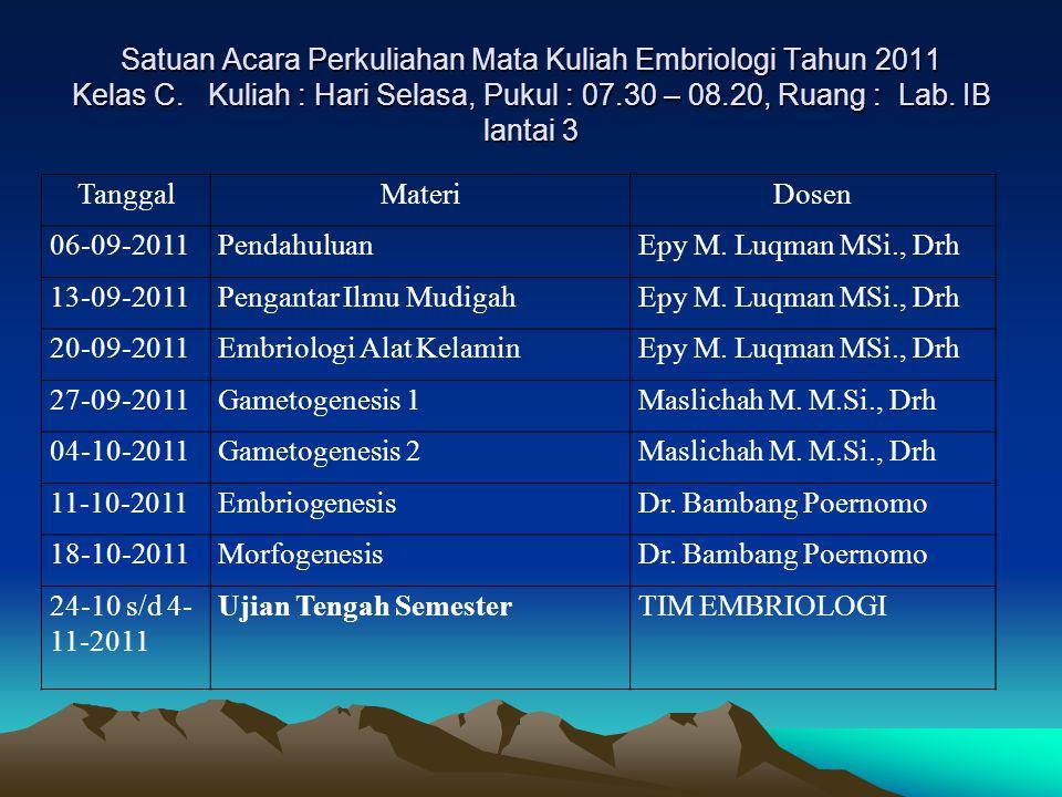 Satuan Acara Perkuliahan Mata Kuliah Embriologi Tahun 2011 Kelas C