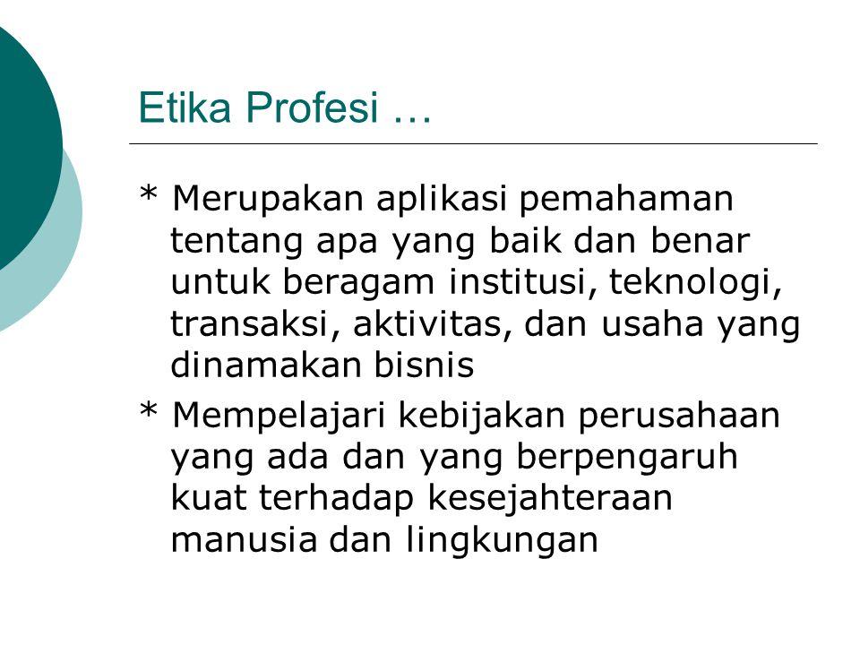 Etika Profesi …