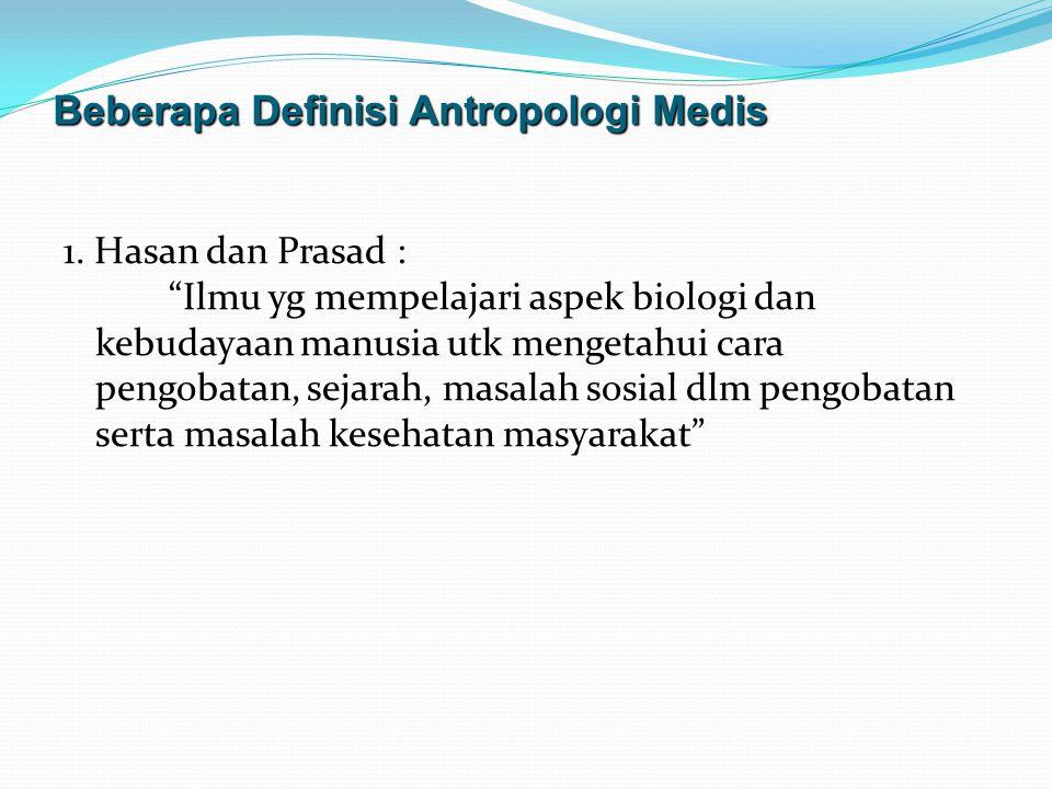 Beberapa Definisi Antropologi Medis