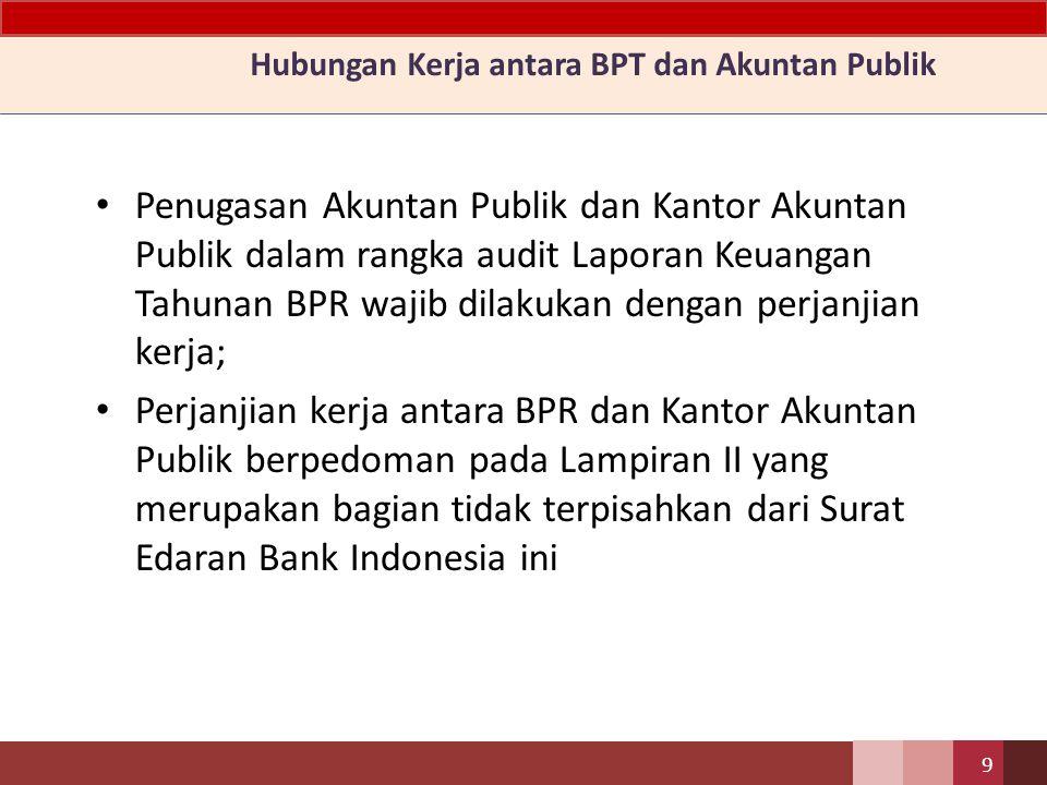 Hubungan Kerja antara BPT dan Akuntan Publik