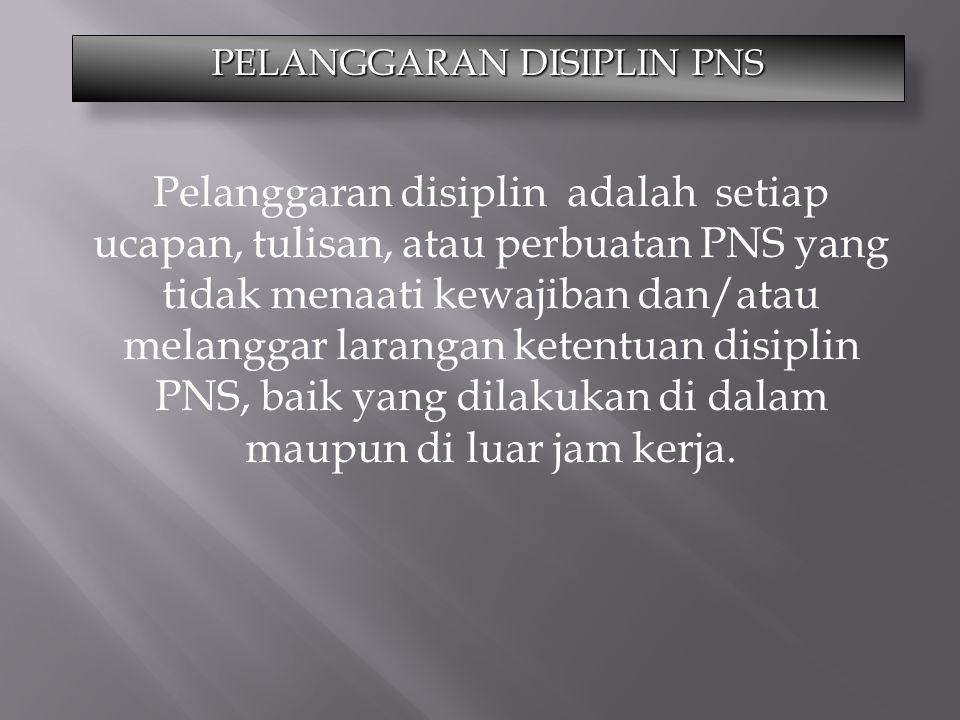 PELANGGARAN DISIPLIN PNS