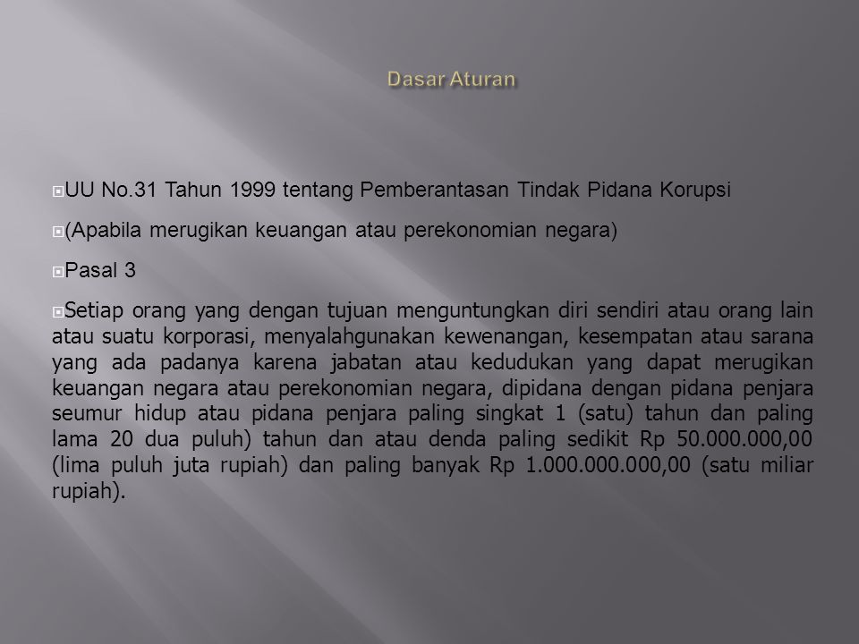 UU No.31 Tahun 1999 tentang Pemberantasan Tindak Pidana Korupsi