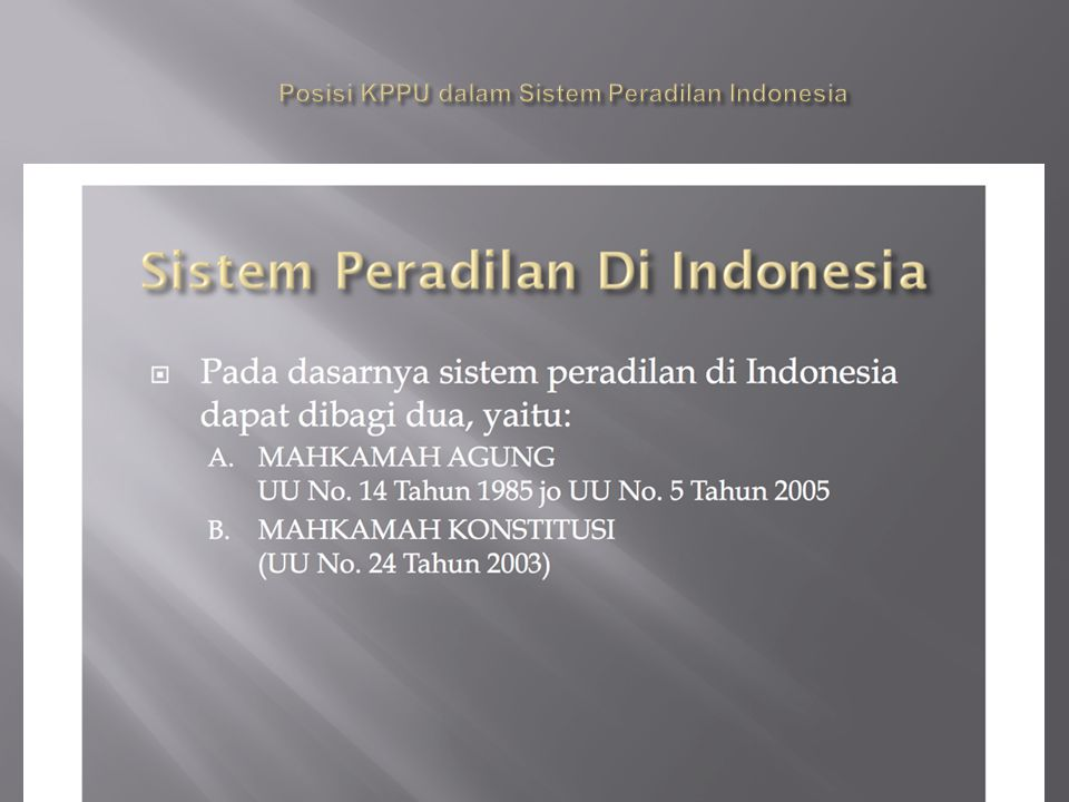 Posisi KPPU dalam Sistem Peradilan Indonesia
