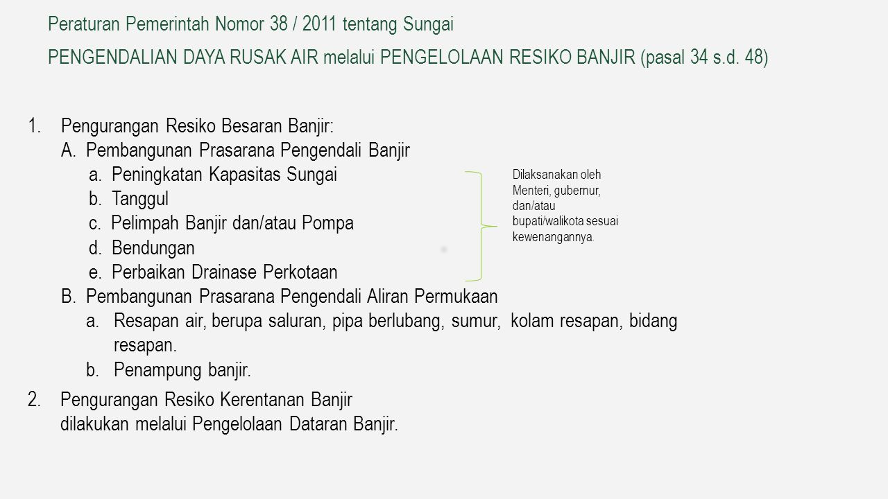 Peraturan Pemerintah Nomor 38 / 2011 tentang Sungai