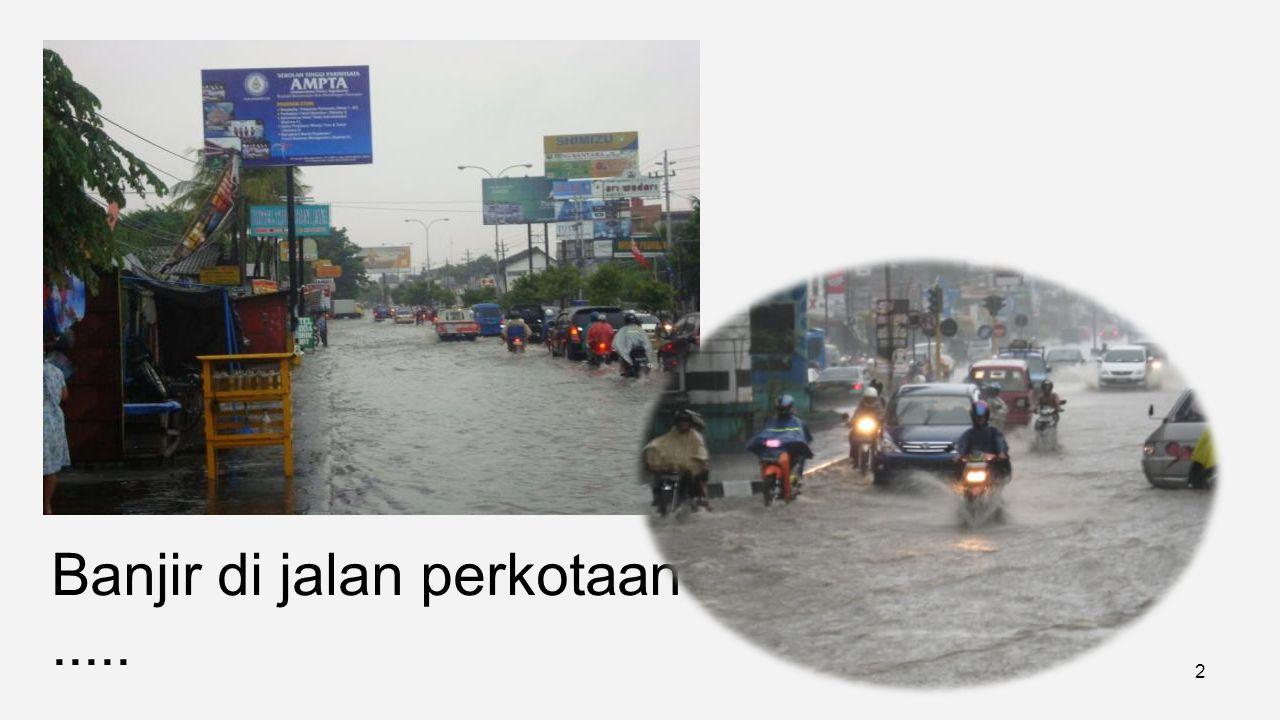 Banjir di jalan perkotaan .....