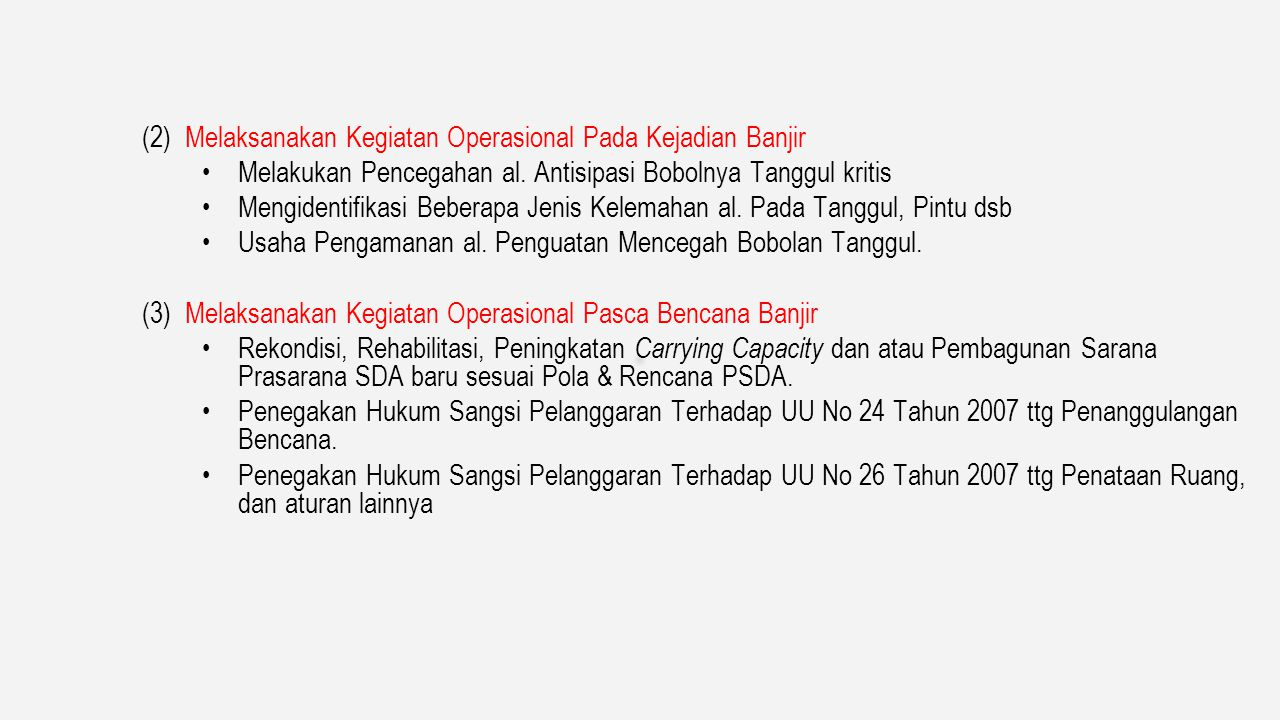 (2) Melaksanakan Kegiatan Operasional Pada Kejadian Banjir