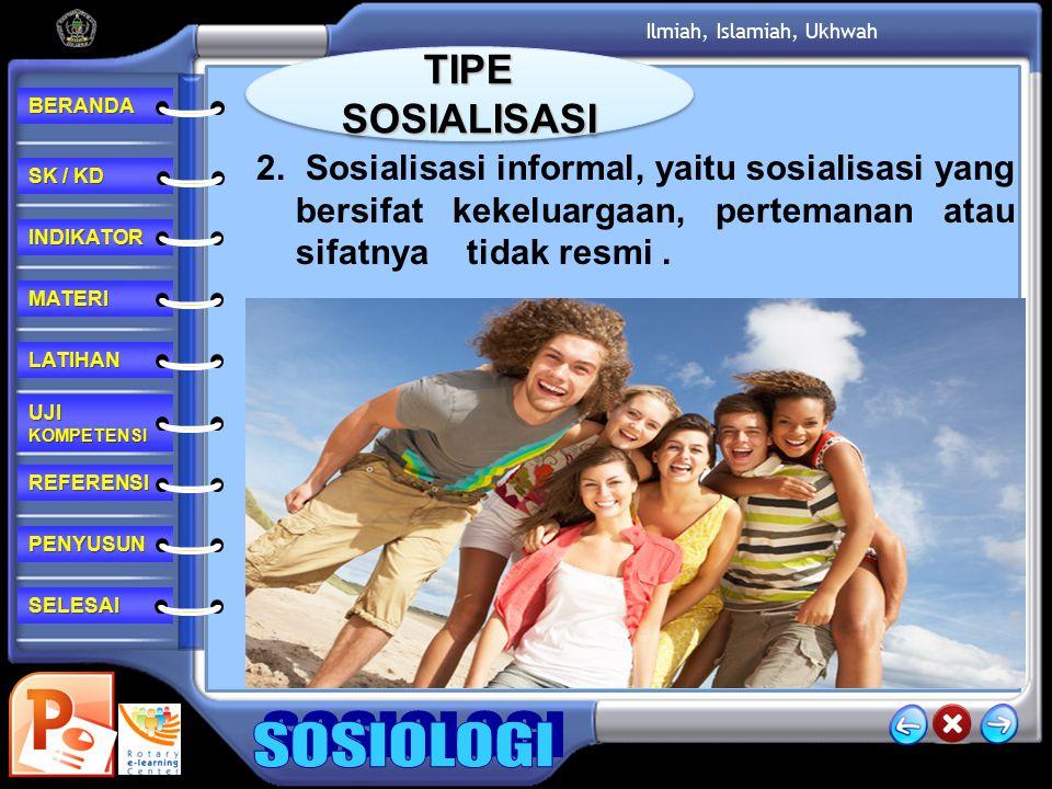 TIPE SOSIALISASI 2.