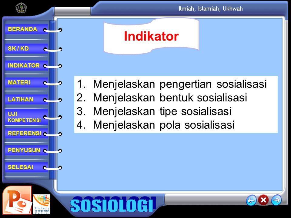 Indikator Menjelaskan pengertian sosialisasi
