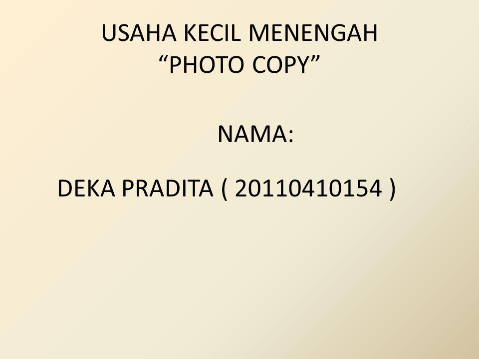 USAHA KECIL MENENGAH PHOTO COPY