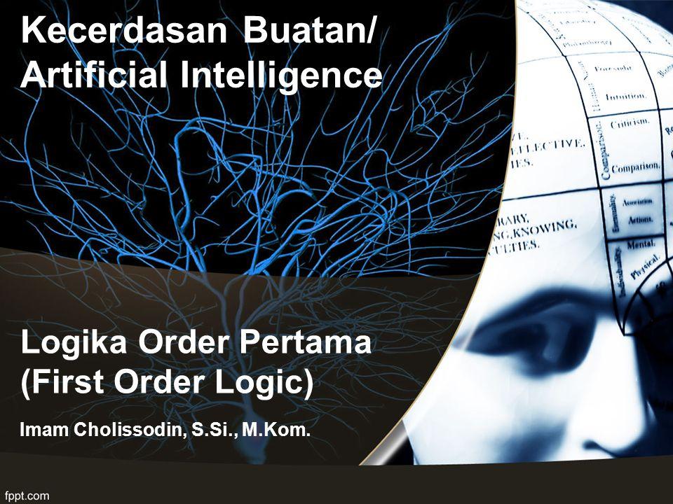 Logika Order Pertama (First Order Logic)
