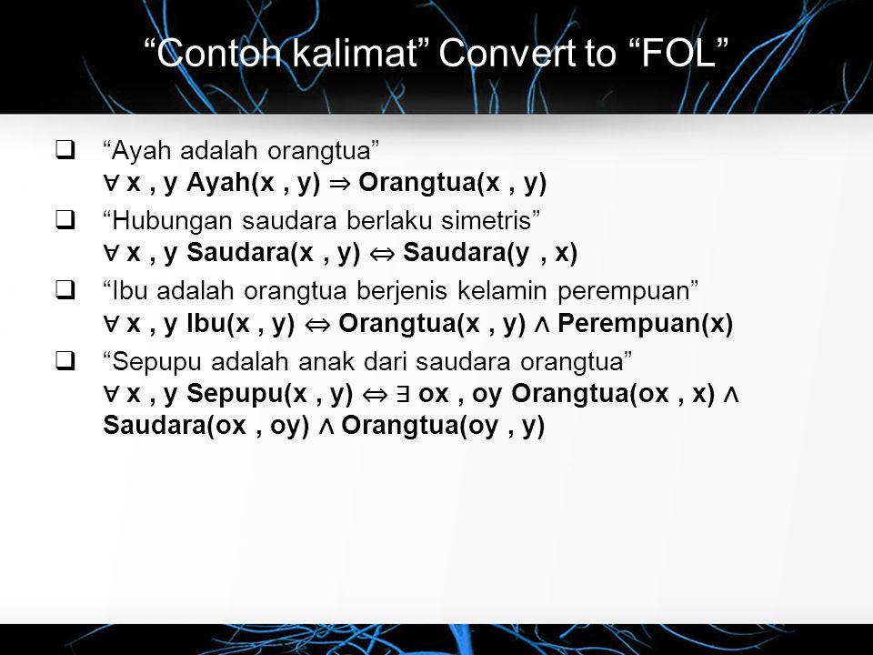 Contoh kalimat Convert to FOL