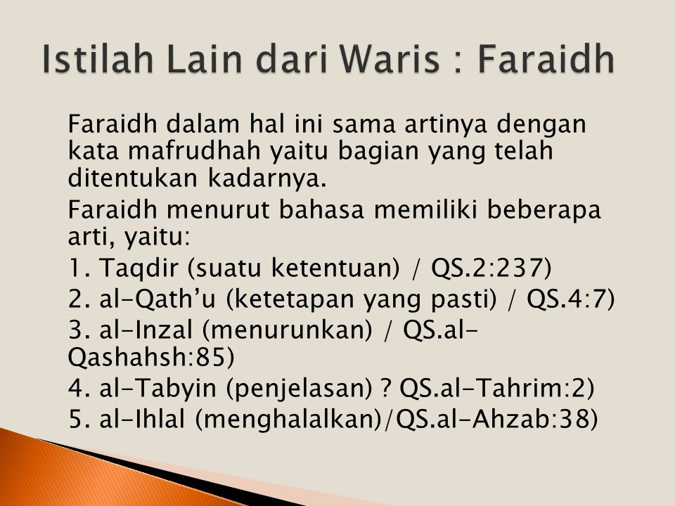 Istilah Lain dari Waris : Faraidh