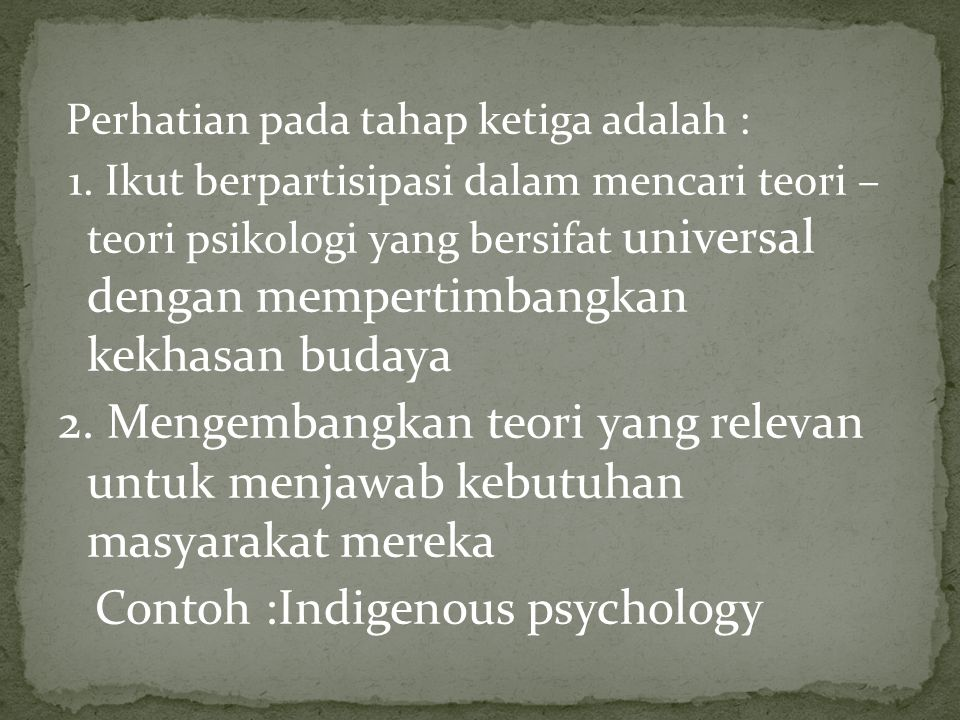 Contoh :Indigenous psychology