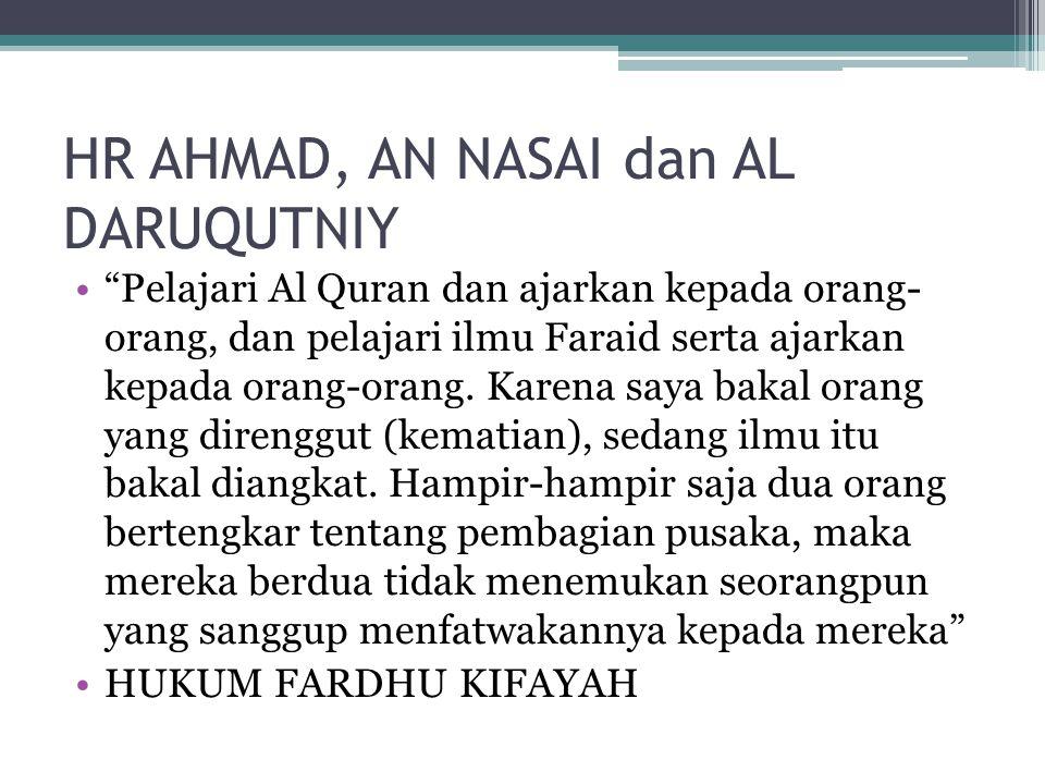 HR AHMAD, AN NASAI dan AL DARUQUTNIY