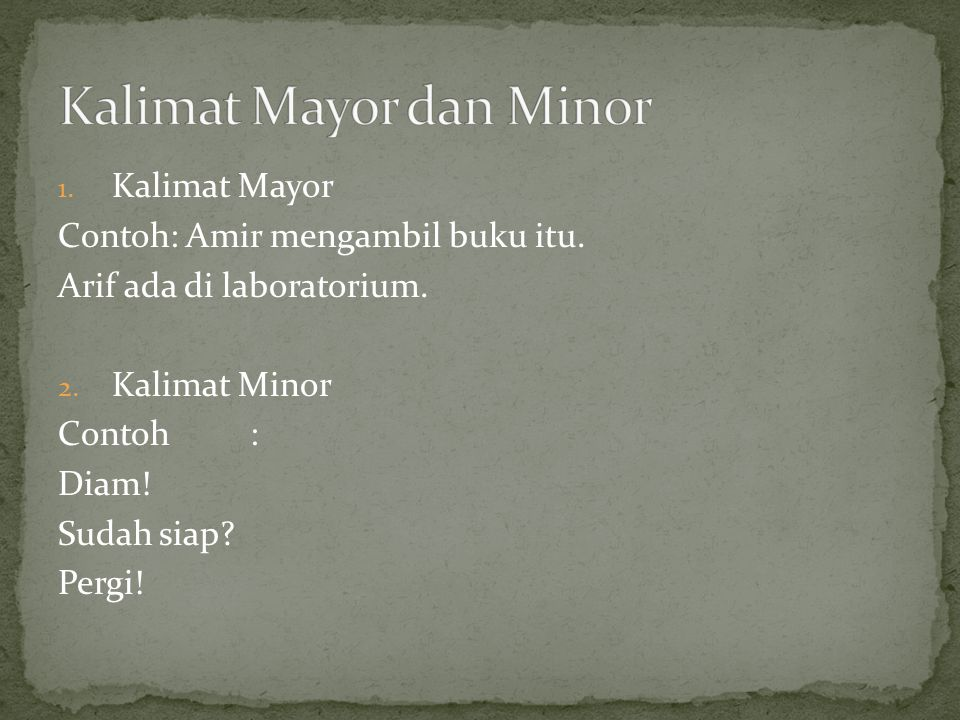 Kalimat Mayor dan Minor
