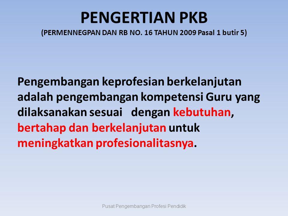 PENGERTIAN PKB (PERMENNEGPAN DAN RB NO. 16 TAHUN 2009 Pasal 1 butir 5)