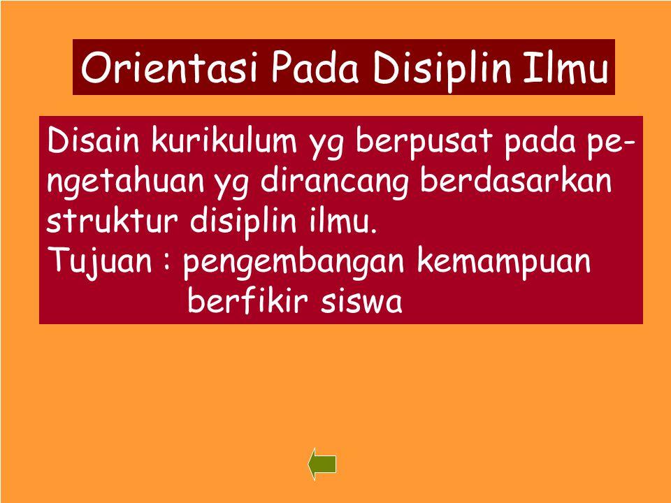 Orientasi Pada Disiplin Ilmu