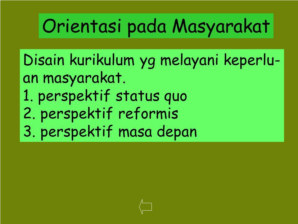 Orientasi pada Masyarakat