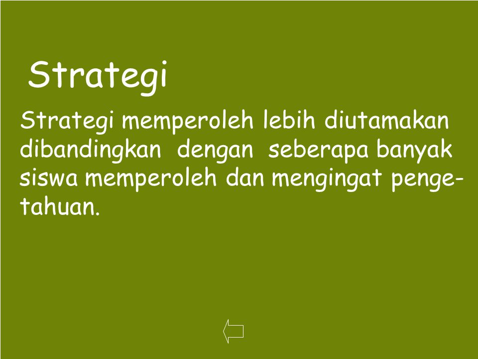 Strategi Strategi memperoleh lebih diutamakan