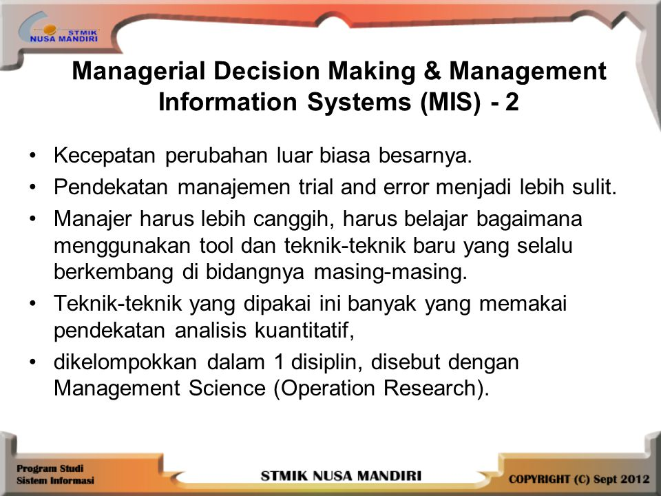 Managerial Decision Making & Management Information Systems (MIS) - 2
