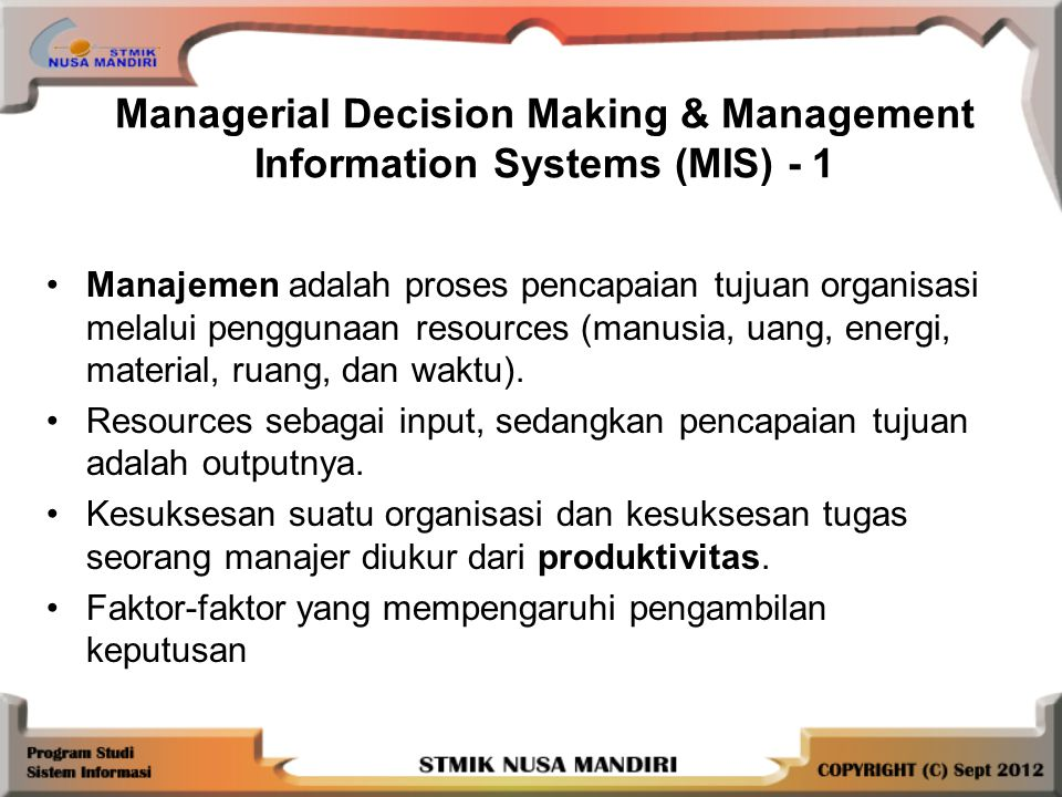 Managerial Decision Making & Management Information Systems (MIS) - 1
