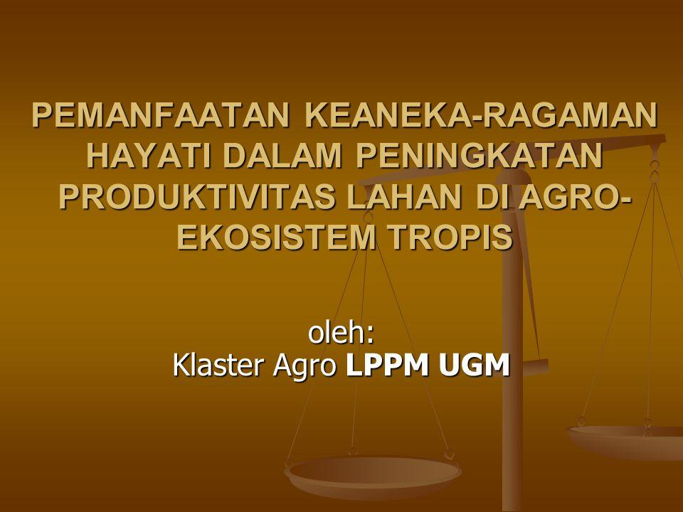 oleh: Klaster Agro LPPM UGM