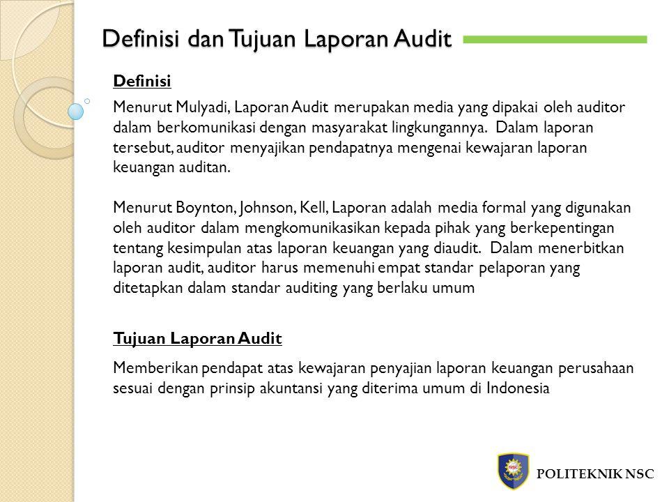 Definisi dan Tujuan Laporan Audit