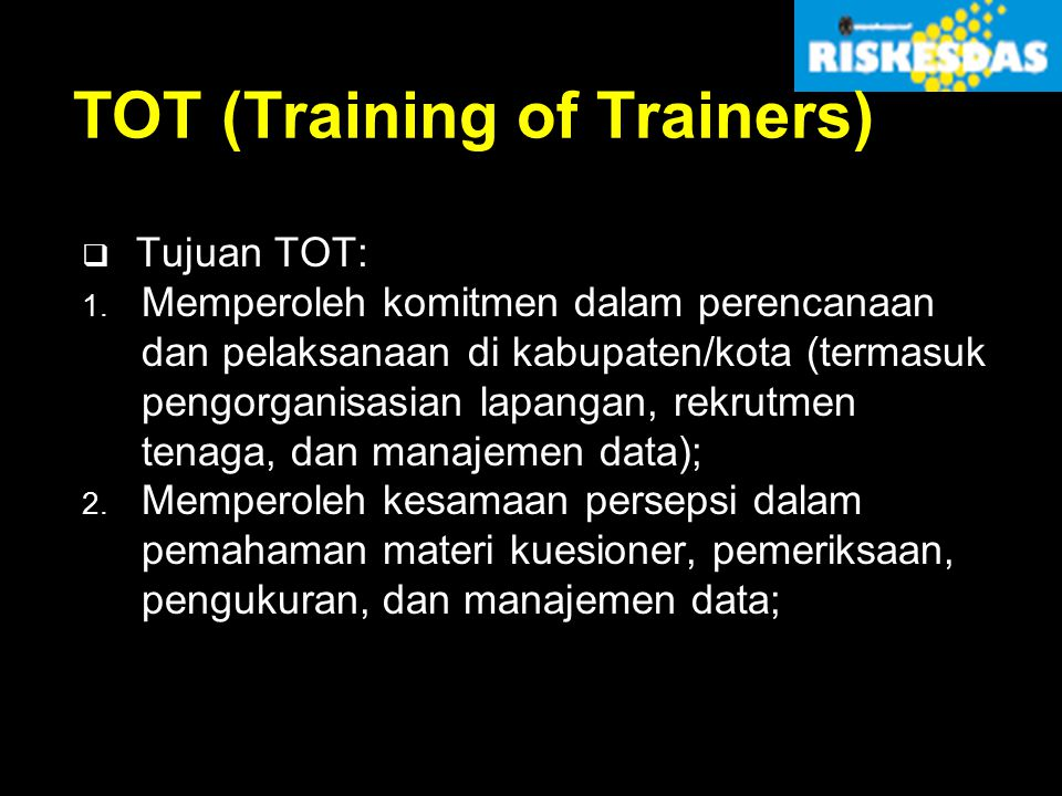 TOT (Training of Trainers)