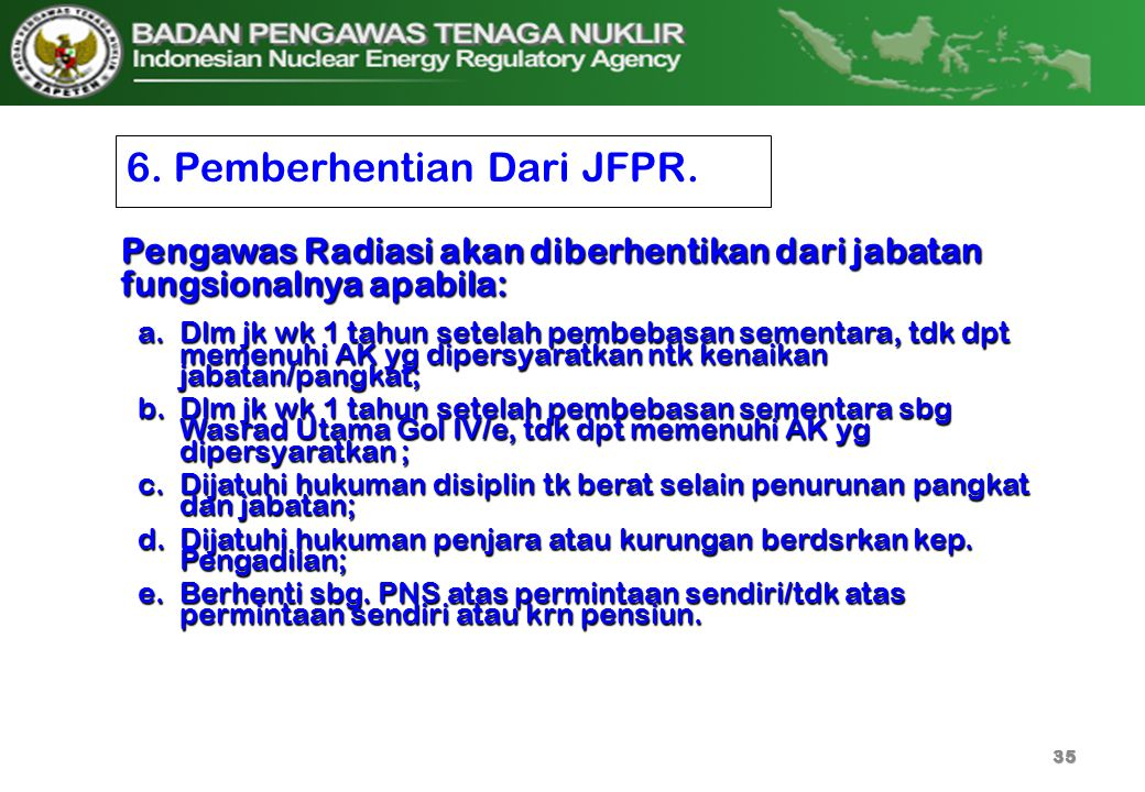 6. Pemberhentian Dari JFPR.