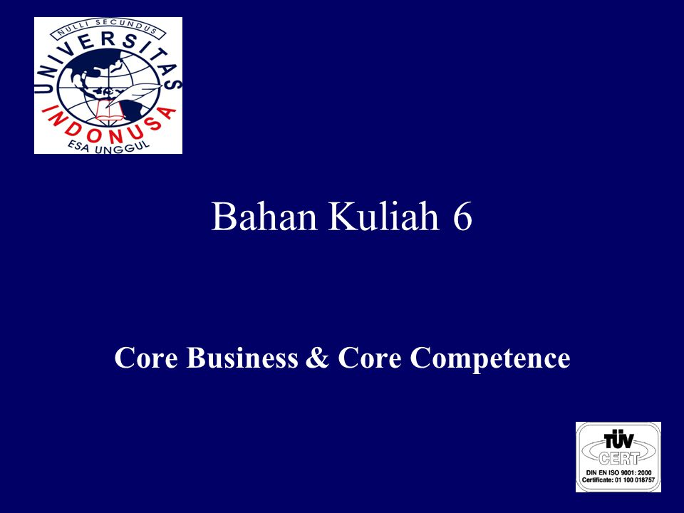 Core Business & Core Competence