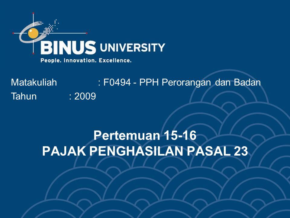 Pertemuan 15-16 PAJAK PENGHASILAN PASAL 23