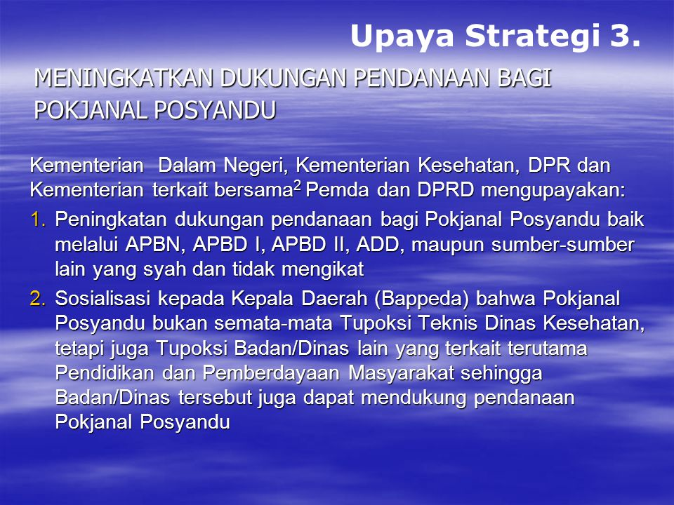 Upaya Strategi 3. Meningkatkan dukungan pendanaan bagi