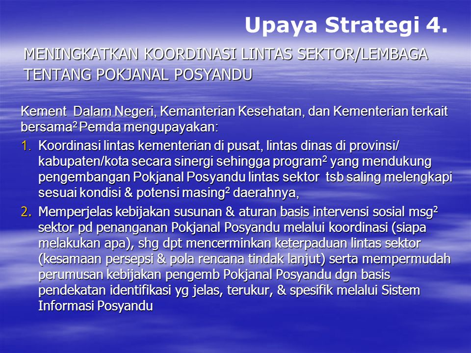 Upaya Strategi 4. Meningkatkan koordinasi lintas sektor/lembaga