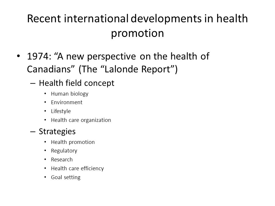 Recent international developments in health promotion