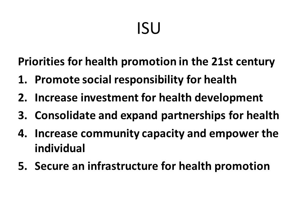 ISU Priorities for health promotion in the 21st century
