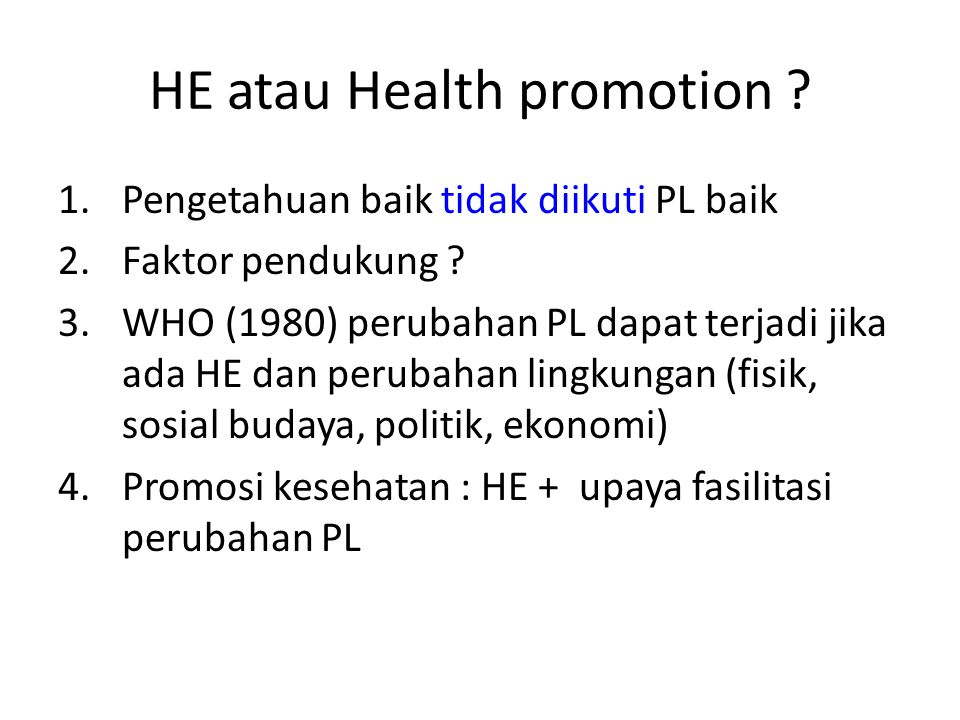 HE atau Health promotion