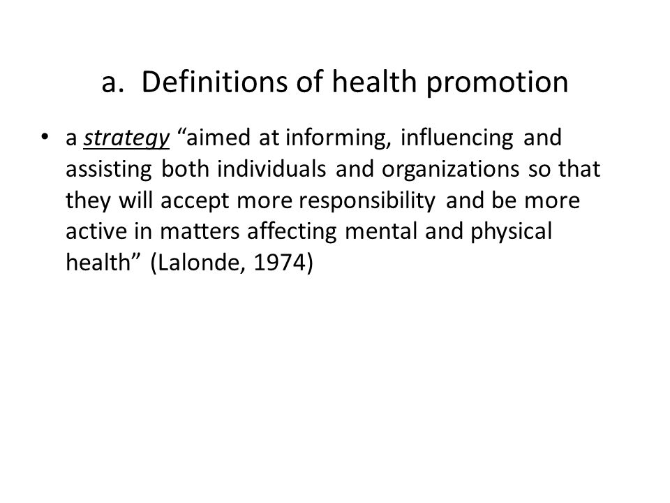 a. Definitions of health promotion