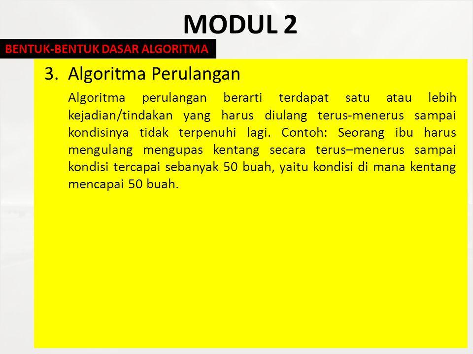 MODUL 2 3. Algoritma Perulangan