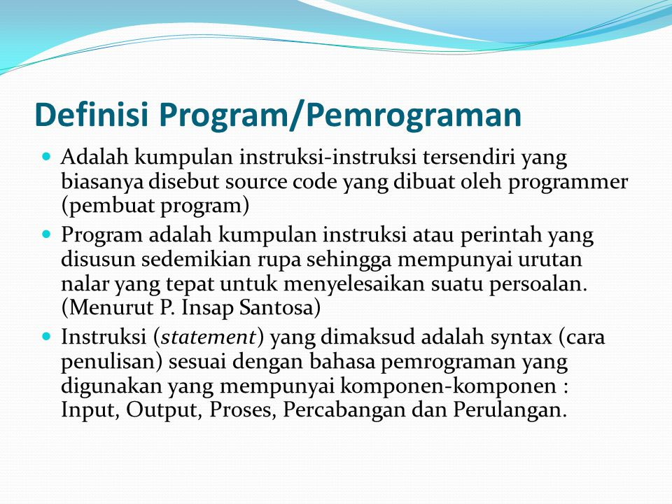 Definisi Program/Pemrograman
