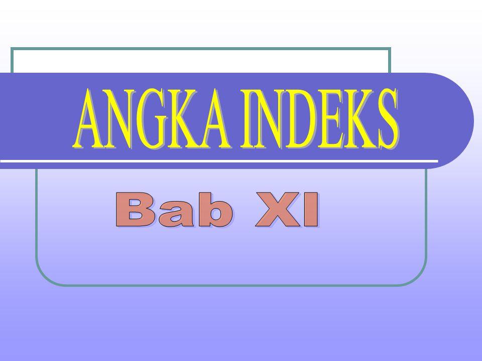 ANGKA INDEKS Bab XI