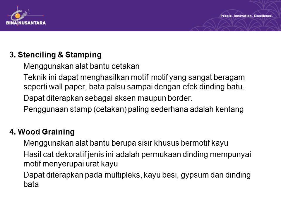 3. Stenciling & Stamping Menggunakan alat bantu cetakan.