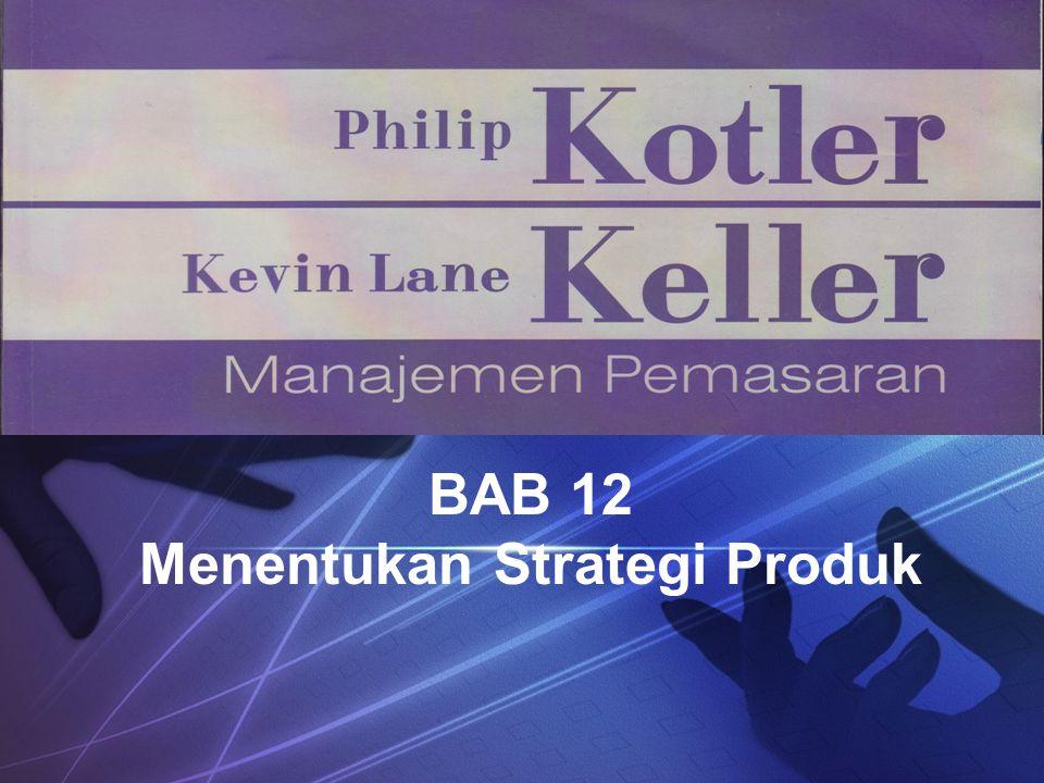 BAB 12 Menentukan Strategi Produk